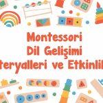 Montessori Dil Gelişimi Materyalleri ve Etkinlikleri