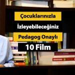 Çocuklarınızla İzleyebileceğiniz Pedagog Onaylı 10 Film